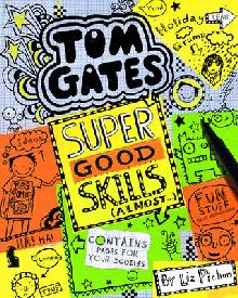 Tom Gates Super Good Skills