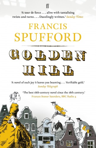 Frances Spufford Golden Hill
