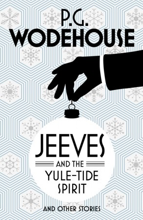 Jeeves and the Yule-Tide Spirit